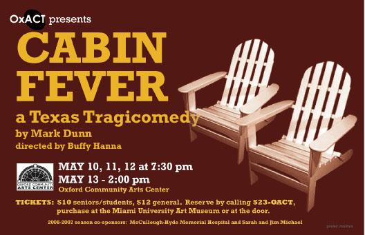 Cabin Fever, a Texas Tragicomedy