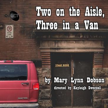 Two on the Aisle , Three in a Van